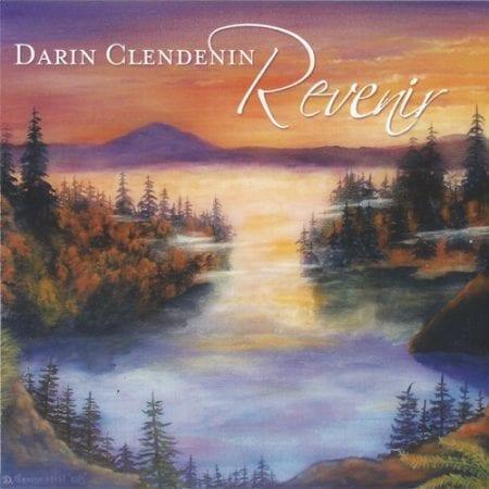Bellingham Jazz Project - Darin Clendenin - Revenir